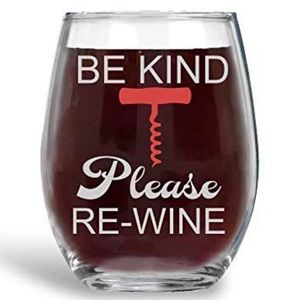 Other - Be Kind, Wine Please Re-Wine Glass